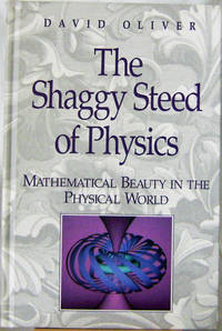 image of The Shaggy Steed of Physics Mathematical Beauty in the Physical World