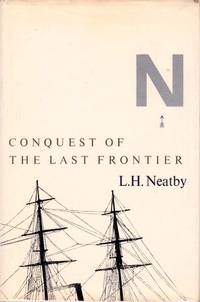 Conquest of the Last Frontier.