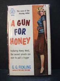 A Gun for Honey