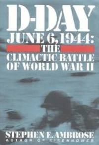 image of D-Day: June 6, 1944:  The Climactic Battle of World War II