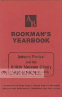 ANTONIO PANIZZI AND THE BRITISH MUSEUM LIBRARY