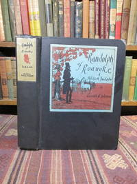 Randolph of Roanoke, a Political Fantastic (SIGNED)