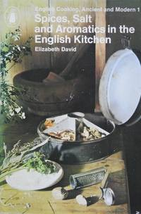 image of Spices, Salt and Aromatics in the English Kitchen