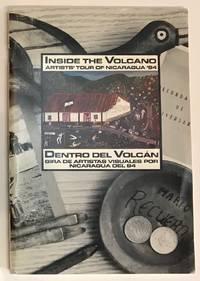 Inside the Volcano; Artists\' Tour of Nicaragua \'84 / Dentro del Volcan; Gira de Artistas Visuales por Nicaragua del 84