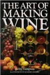 The Art of Making Wine & Liqueurs