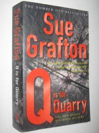 Q is for Quarry - Kinsey Millhone Mystery by Sue Grafton - Paperback - 2003 - from Manyhills Books and Biblio.com