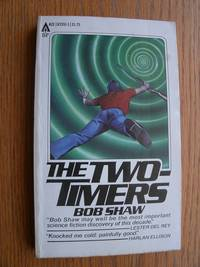 The Two Timers by  Bob Shaw - Paperback - Reprint - 1979 - from Scene of the Crime Books, IOBA (SKU: biblio9920)