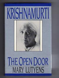 KRISHNAMURTI.  THE OPEN DOOR.