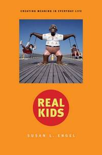 Real Kids: Creating Meaning in Everyday Life