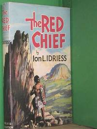 image of The Red Chief: As Told by the Last of his Tribe