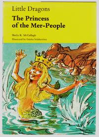 Little Dragons : Dragon Pirate Stories :  The  Princess of the Mer People