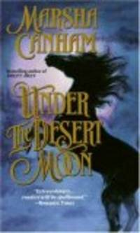 UNDER THE DESERT MOON by  MARSHA CANHAM - Paperback - 1992-09-01 - from The Book Shelf (SKU: 110)