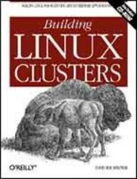 Building Linux Clusters by David HM Spector - Paperback - from World of Books Ltd and Biblio.com