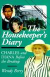 image of Housekeepers Diary : Charles and Diana Before the Breakup