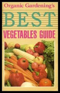 image of ORGANIC GARDENING'S BEST VEGETABLES GUIDE