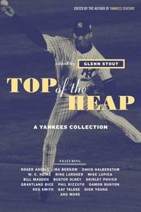 Top of the Heap: A Yankees Collection
