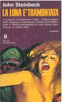 La luna é tramontata. Traduzione di Giorgio Monicelli.