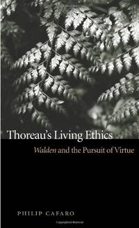 Thoreau\'s Living Ethics: Walden and the Pursuit of Virtue