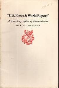"""""""U.S. News & World Report"""": A Two-Way System of Communication"""
