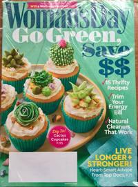 Woman's Day Magazine March 2019 | Go Green, Save $$