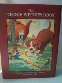 The Teenie Weenies Book: The Life and Art of William Donahey (A Star & elephant book)