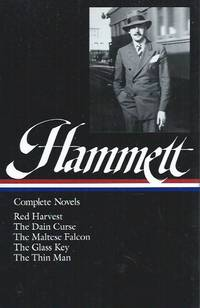 Complete Novels (Red Harvest, The Dain Curses, The Maltese Falcon, The Glass Key, The Thin Man)