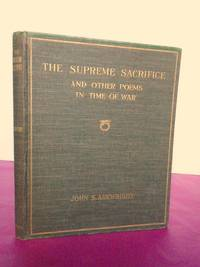 THE SUPREME SACRIFICE and Other Poems in the Time of War