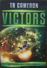 Victors: A Military Science Fiction Space Opera (The Chaos Shift Cycle)