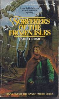 SORCERERS OF THE FROZEN ISLES: Savage Empire #5