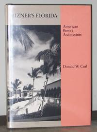 Mizner's Florida: American Resort Architecture