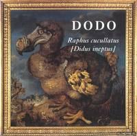 Dodo. Raphus cucullatus [Didus ineptus]