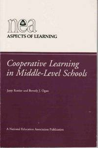 COOPERATIVE LEARNING IN MIDDLE-LEVEL SCHOOLS (NEA/WAMLE ASPECTS OF  LEARNING)