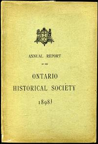 Annual Report of the Ontario Historical Socitey 1898.