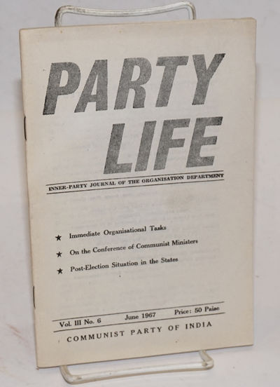 New Delhi: Communist Party of India, 1967. 47p., staplebound booklet format, very good. Single issue...