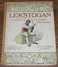 Lekstugan (Curwen Edition 5738): Old Swedish Folk Dances. The Collection adopted by the Society of Lovers of Swedish Folk Dance