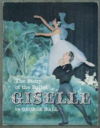 The Story of the Ballet. Giselle