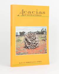 Acacias of South Australia. Revised second edition [by] D.E. Symon