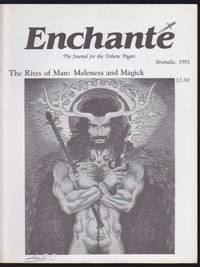 Enchante : The Journal for the Urbane Pagan. #10: The Rites of Man: Maleness and Magick...