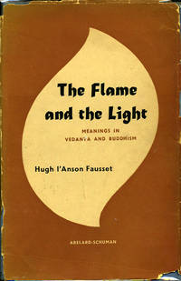 The Flame and the Light. Meanings in Vedanta and Buddhism