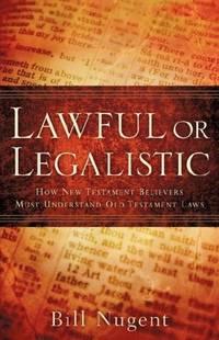 LAWFUL OR LEGALISTIC