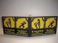 Calico the Wonder Horse or The Saga of Stewy Slinker