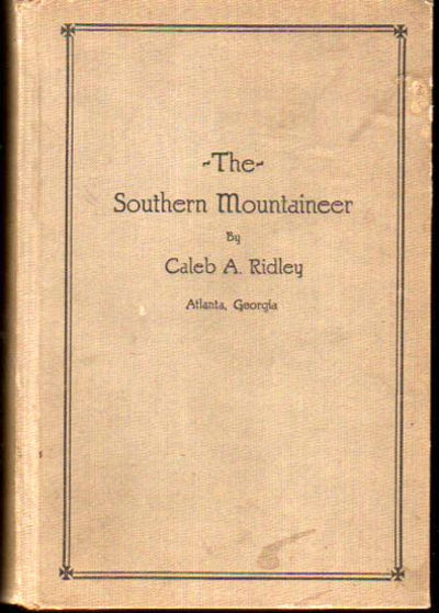 Atlanta: The Author, ND. Hardcover. Good. Photo Frontis, 202pp. Publisher's gray cloth lettered in b...