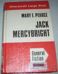 Jack Mercybright (Large Print Edition)