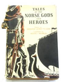 Norse Gods and Heroes by B L Picard - First Edition - 1958 - from World of Rare Books (SKU: 1575032839KAR)