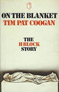 image of On the Blanket - The H Block story.