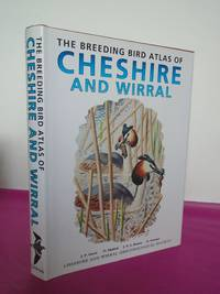 THE BREEDING BIRD ATLAS OF CHESHIRE AND WIRRAL