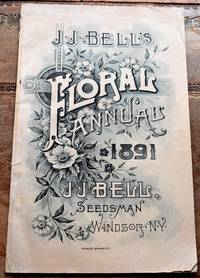 J J Bell's Floral Annual 1891