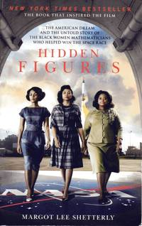 Hidden Figures by  Margot Lee Shetterly - Paperback - First Paperback Edition - 2016 - from Catch and Release Books (SKU: 005671)