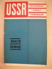 Health Service (USSR Yesterday, Today, Tomorrow) by Boris Petrovsky - Paperback - First Edition - 1973 - from Dreadnought Books (SKU: 7305)
