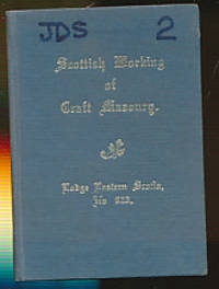 Scottish Working of Craft Masonry. Second Degree.  Lodge Eastern Scotia, No 923